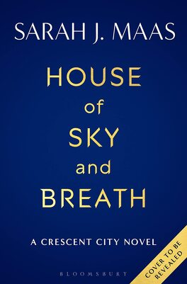Couverture du livre : Crescent City, Tome 2 : House of Sky and Breath