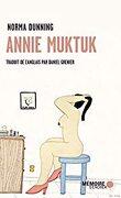 Annie Muktuk et autres histoires