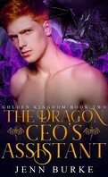 Golden Kingdom, Tome 2 : The Dragon CEO's Assistant