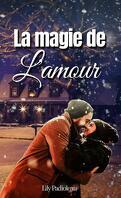 La Magie de l'amour, Tome 1