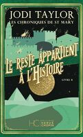 Les Chroniques de St Mary, Tome 8 : And the rest is history