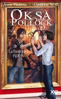 Oksa Pollock, Tome 2 : La forêt des égarés