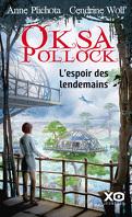 Oksa Pollock, Tome 7 : L'Espoir des lendemains
