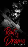 Riot of Drama, Tome 3 : Black