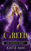 The Damning, Tome 1 : Greed