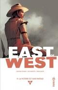 East of West, Tome 9 : La victoire est sans partage