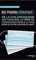 Big Pharma Démasqué !