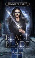 Black Blade, Tome 1 : Froid brûlant