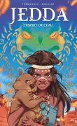 Jedda, Tome 1 : L'Esprit de l'eau