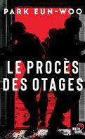Le procès des otages