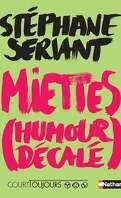 Miettes (humour décalé)