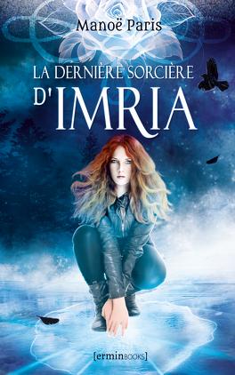 Couverture du livre : La Dernière Sorcière d'Imria