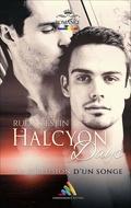 Halcyon Days, ou L'Illusion d'un songe