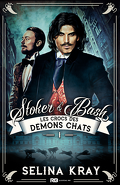Stoker & Bash, Tome 1 : Les Crocs des démons chats