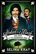 Stoker & Bash, Tome 2 : The Fruit of the Poisonous Tree