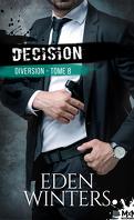 Diversion, Tome 8 : Décision