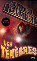 Fear Street, Tome 3 : Les Ténèbres