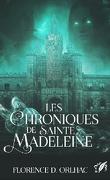 Les Chroniques de Sainte Madeleine