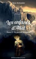 Les Enfants d'Aliel, Tome 4 : Le Porteur d'espoir