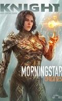 Morningstar : Origines