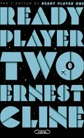 Ready Player  One, Tome 2 : Ready Player Two