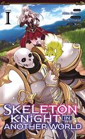 Skeleton Knight in Another World, Tome 1