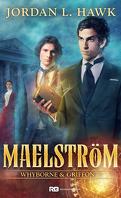 Whyborne & Griffon, Tome 7 : Maelström