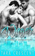 Trio à Manhattan, Tome 4 : The Wager
