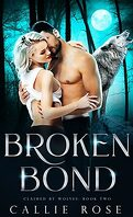 Claimed by Wolves, Tome 2 : Broken Bond