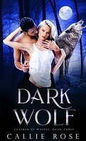 Claimed by Wolves, Tome 3 : Dark Wolf