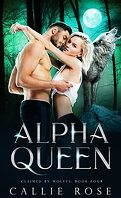 Claimed by Wolves, Tome 4 : Alpha Queen
