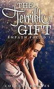 Empath Found, Tome 1 : The Terrible Gift