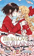 I'm in Love With the Villainess, Tome 2 (Light Novel)