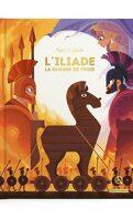 L' Iliade - La guerre de Troie