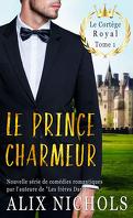 Le Cortège royal, Tome 1 : Le Prince charmeur