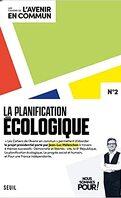 Les Cahiers de l'avenir en commun, Tome 2 : La Planification écologique