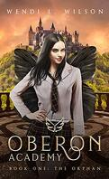 Oberon Academy, Tome 1 : The Orphan