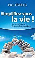Simplifiez-vous la vie !