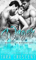 Trio à Manhattan, Tome 3 : The Wager