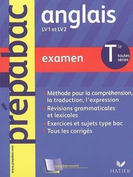 Anglais Lv1 Et Lv2 Terminales Toutes Series Examen Livre