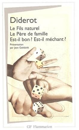 Couverture du livre : Le Fils naturel, Le Père de famille, Est-il bon ? Est-il méchant ?