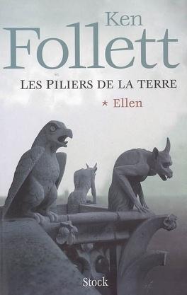 Couverture du livre : Les piliers de la terre, Tome 1 : Ellen