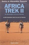 Africa Trek : Volume 2, Du Kilimandjaro au lac de Tibériade : 14.000 kilomètres dans les pas de l'homme