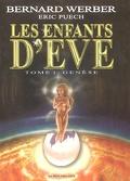 Les enfants d'Eve : Volume 1, Genèse