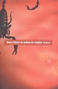 Matteo Alacran, tome 1 : La Maison du Scorpion