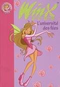 Winx Club, tome 3 : L'Université des Fées