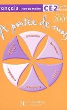 A Portee De Mots Francais Ce2 Cycle 3 Niveau 1 Livre De L