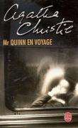 Mr. Quinn en voyage