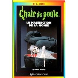Chair De Poule Tome 1 La Malediction De La Momie Livre