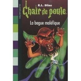 Chair De Poule Tome 61 La Bague Malefique Livre De